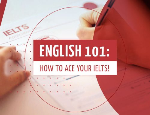 ENGLISH 101: How to Ace Your IELTS!